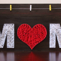I Love You Mom (String Art)