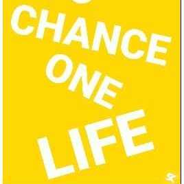 One Chance One life